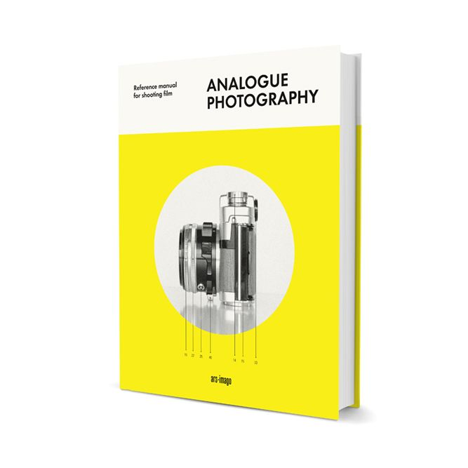 ARS-IMAGO ANALOGUE PHOTOGR. REFERENCE MANUAL FOR SHOOT. FILM